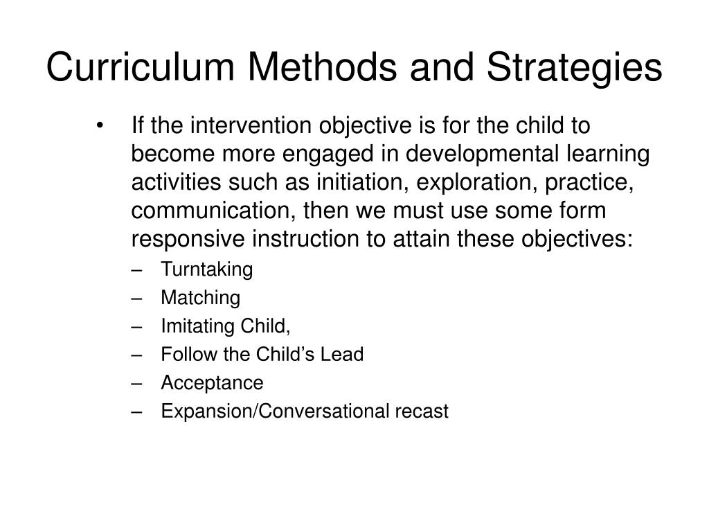 Curriculum Methods and Strategies