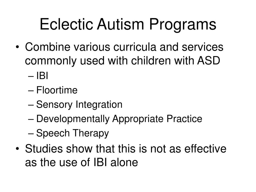 Eclectic Autism Programs