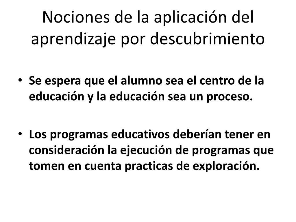 Nociones de la aplicación del aprendizaje por descubrimiento