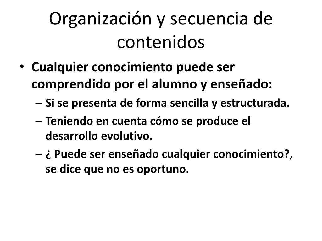 Organización y secuencia de contenidos