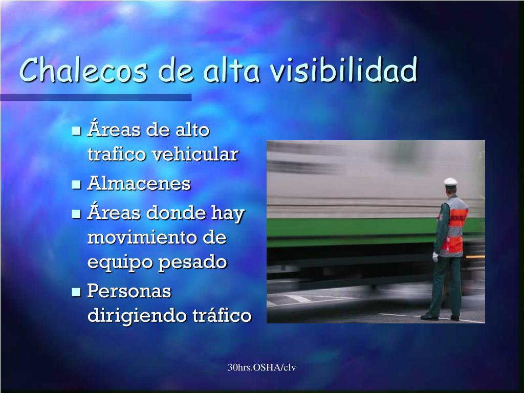 Chalecos de alta visibilidad