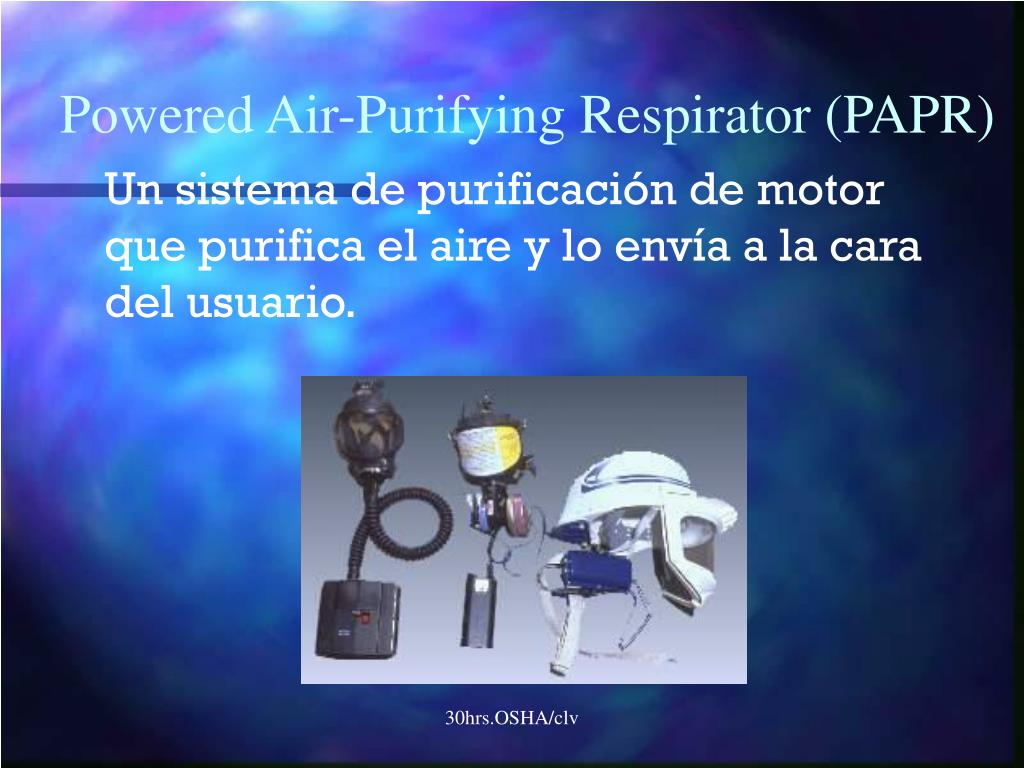 Powered Air-Purifying Respirator (PAPR)