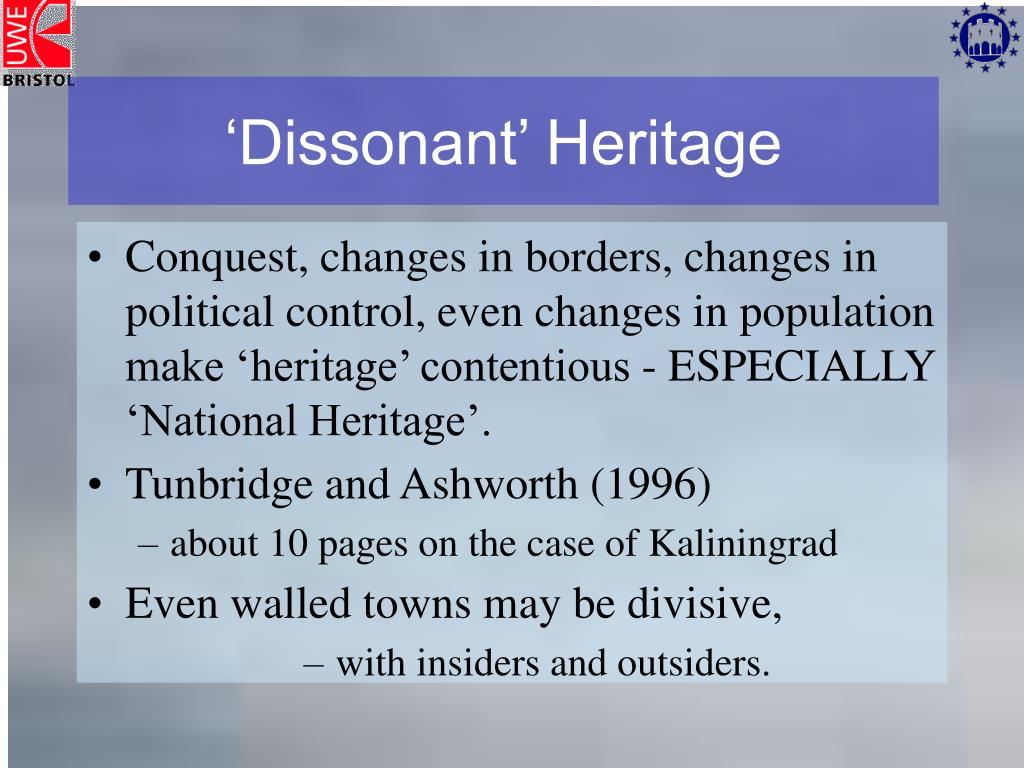 'Dissonant' Heritage