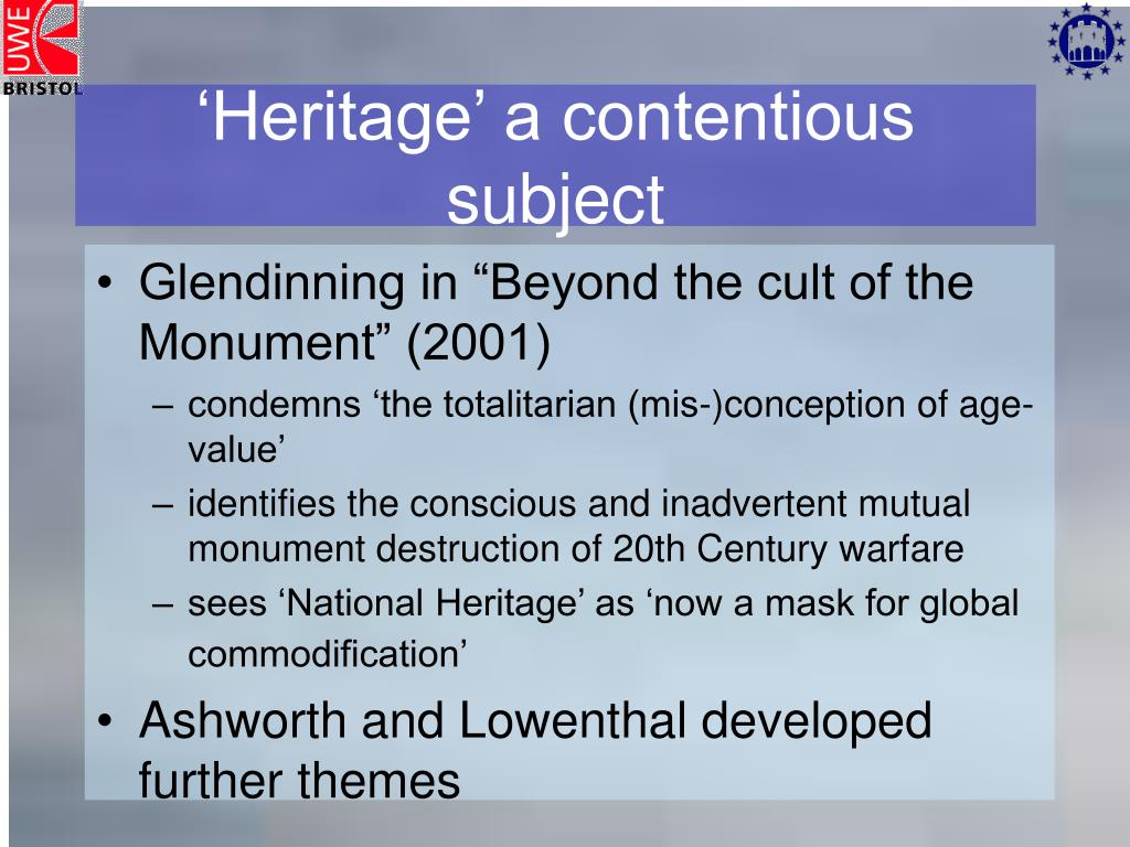 'Heritage' a contentious subject