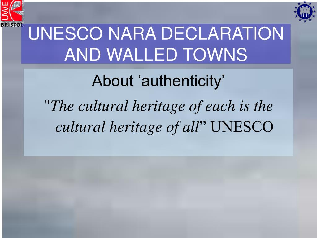 UNESCO NARA DECLARATION AND WALLED TOWNS
