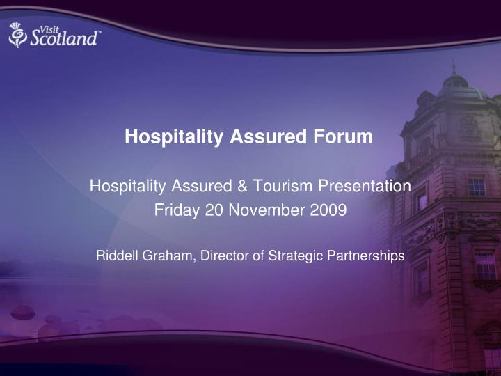 Hospitality assured forum
