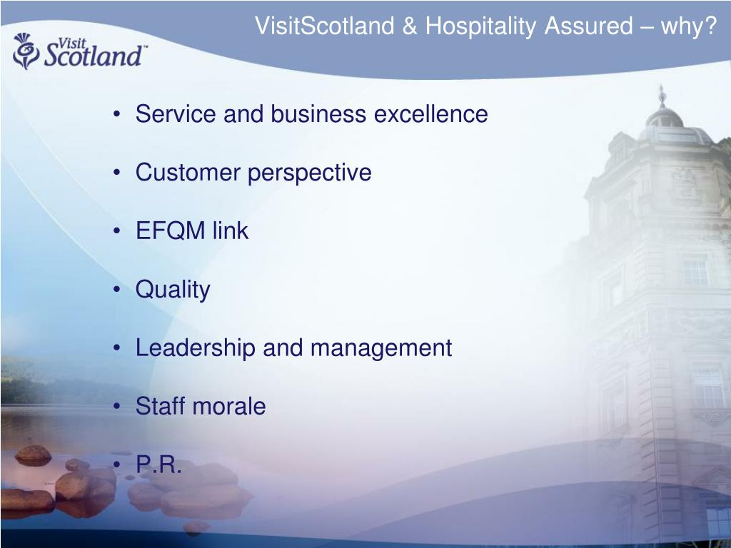 VisitScotland & Hospitality Assured – why?