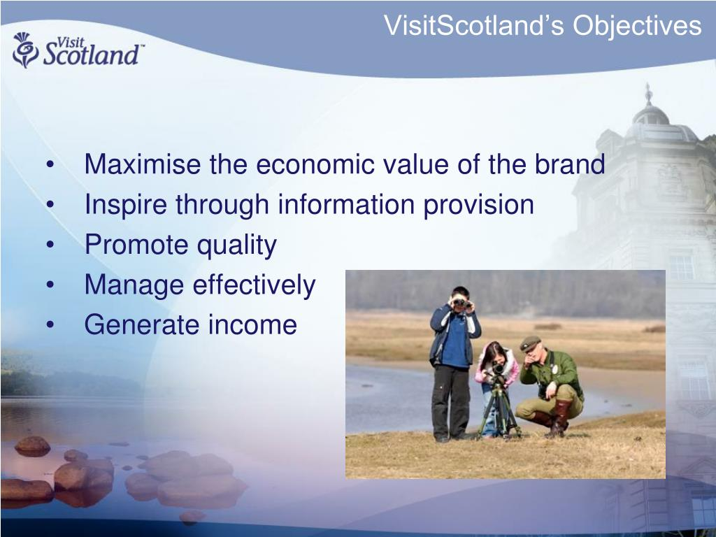 VisitScotland's Objectives