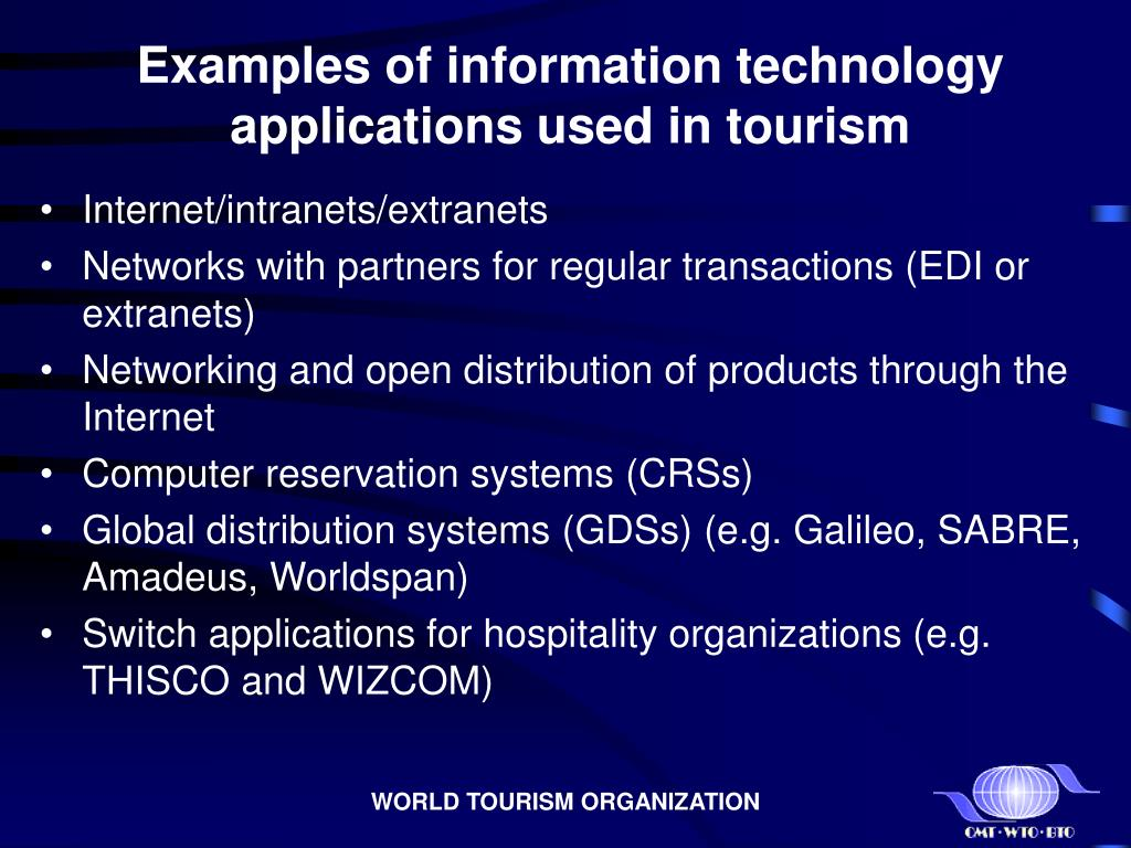 Examples of information technology applications used in tourism
