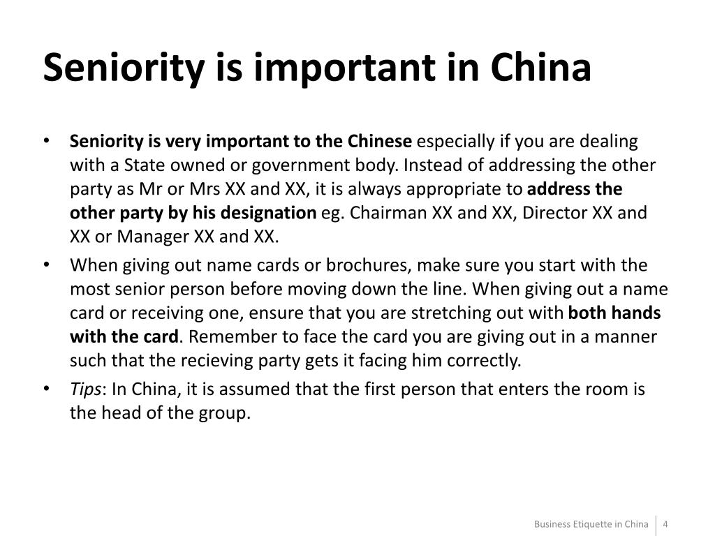 Seniority is important in China