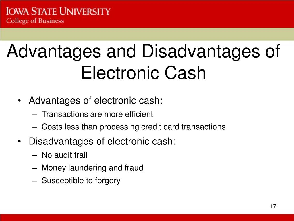 Advantages and Disadvantages of Electronic Cash