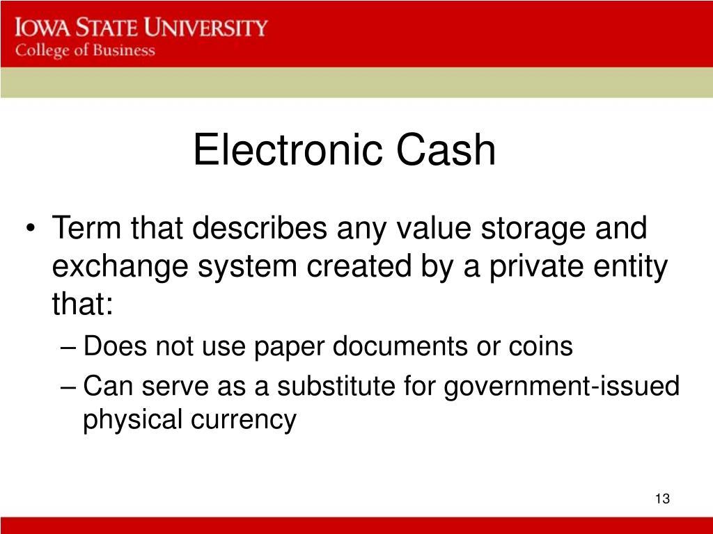 Electronic Cash