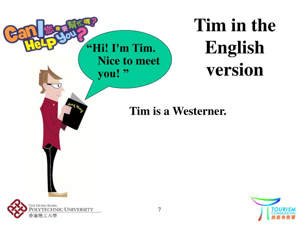 Tim in the English version