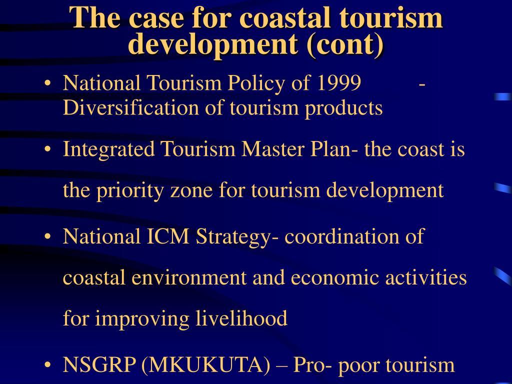 The case for coastal tourism development (cont)
