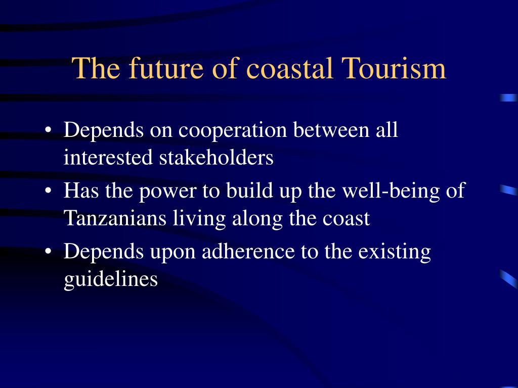 The future of coastal Tourism