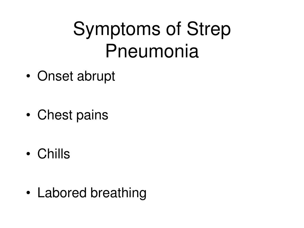 Symptoms of Strep Pneumonia