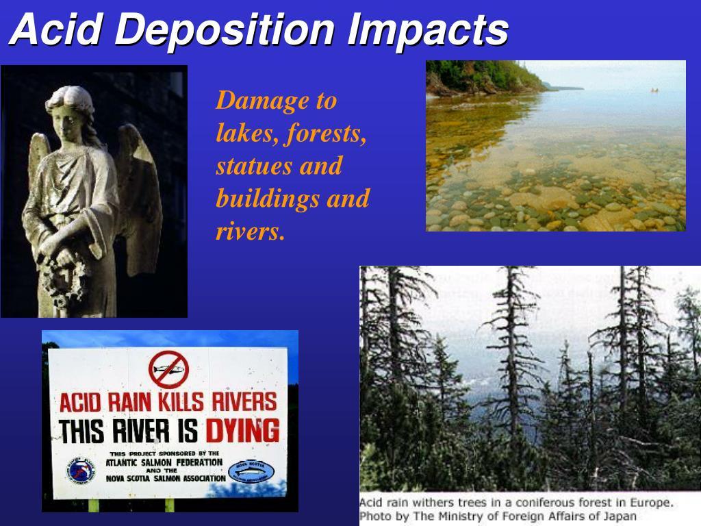 Acid Deposition Impacts