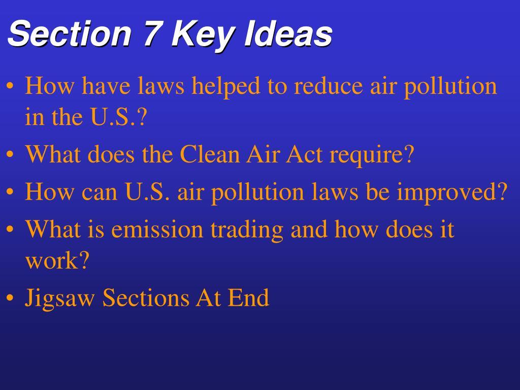 Section 7 Key Ideas