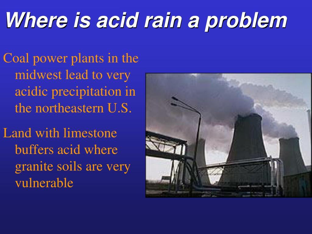 Where is acid rain a problem