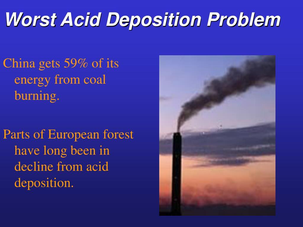Worst Acid Deposition Problem
