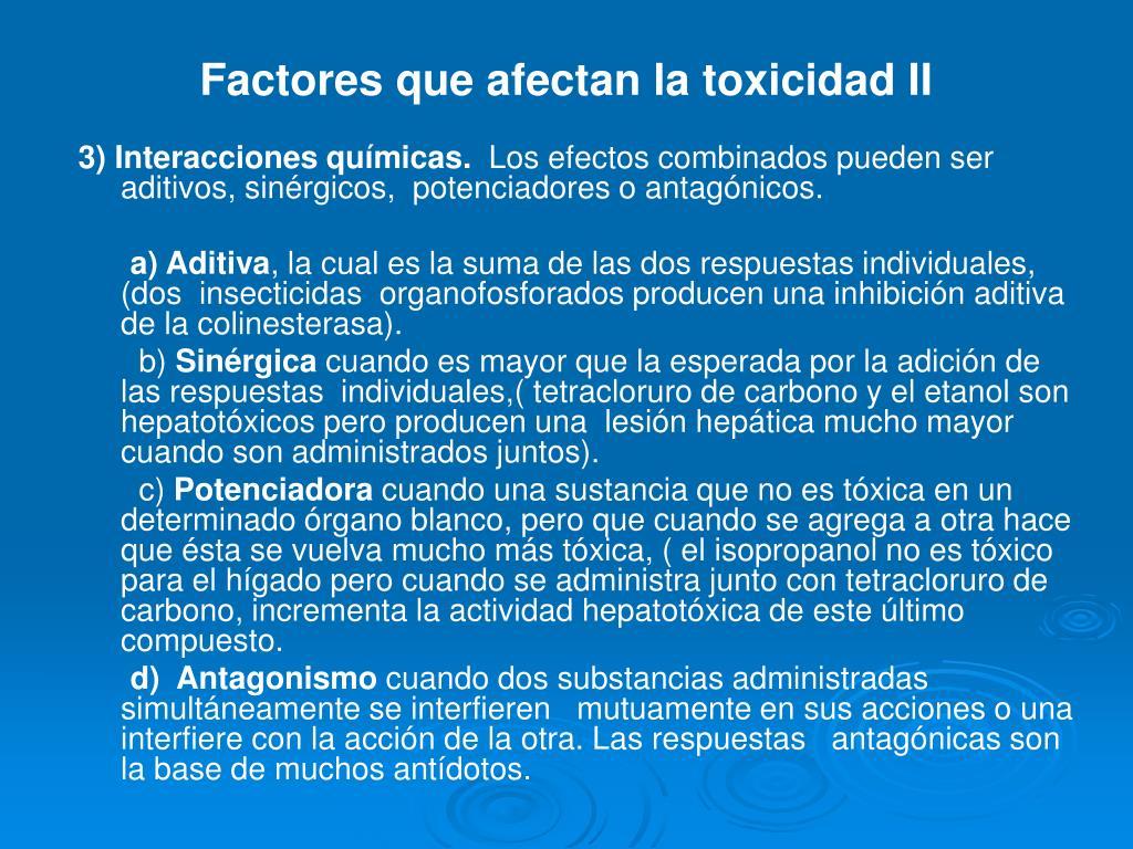 Factores que afectan la toxicidad II