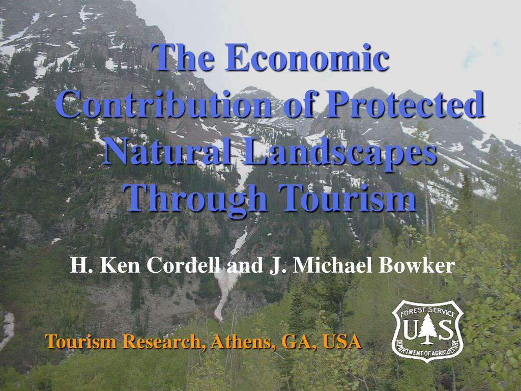 The Economic Contribution of Protected Natural Landscapes Through Tourism