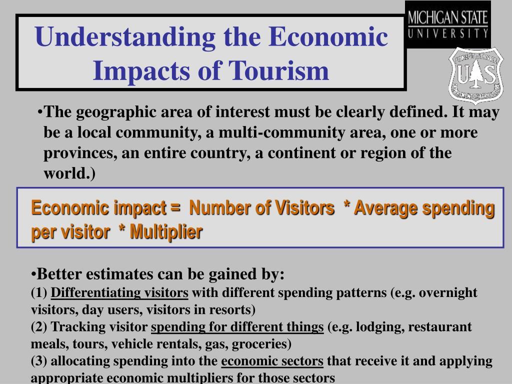 Understanding the Economic Impacts of Tourism