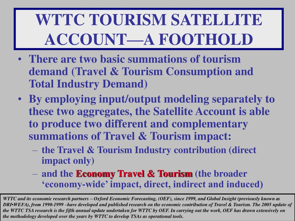 WTTC TOURISM SATELLITE ACCOUNT—A FOOTHOLD