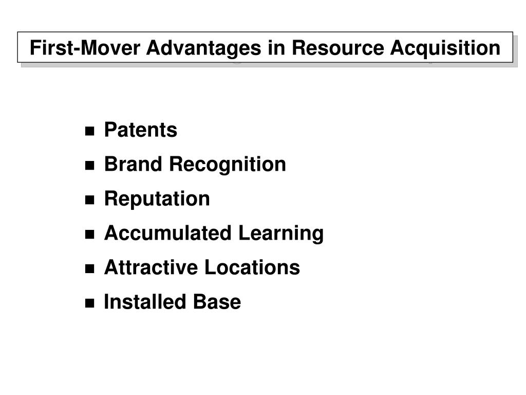 first mover advantage essay Empirical work on the first-mover advantage concept has been somewhat conclusive in that researchers have found more evidence of a first-mover advantage than its absence however, the.