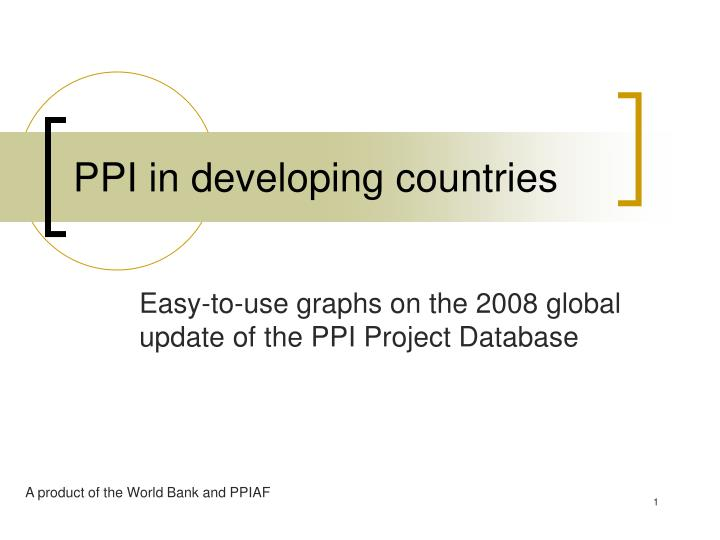 Ppi in developing countries l.jpg