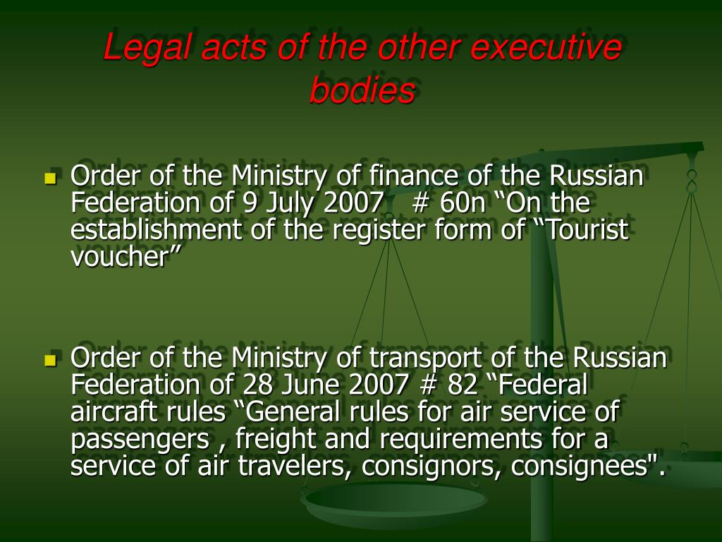 Legal acts of the other executive bodies