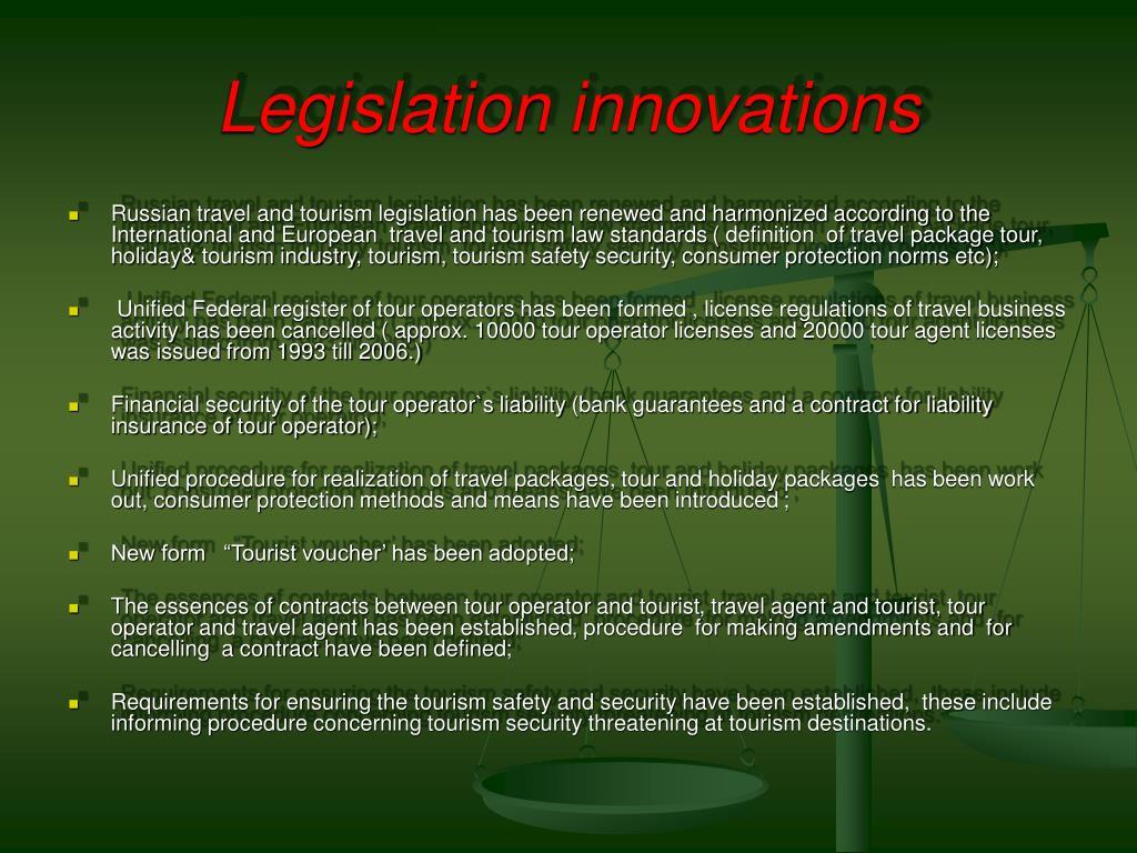 Legislation innovations