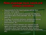 rules of package tours travels and holidays realization