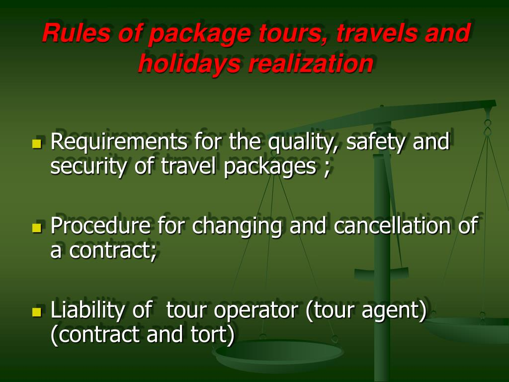 Rules of package tours, travels and holidays realization