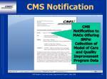 cms notification