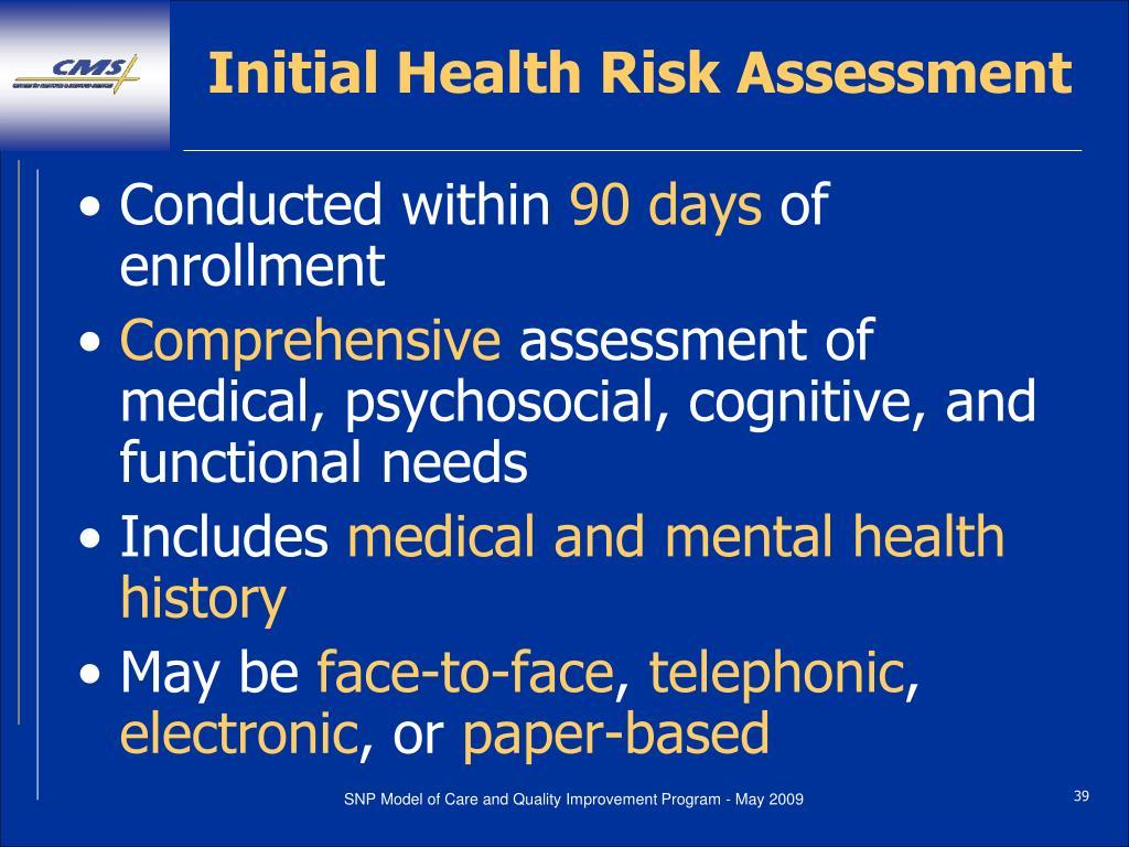 Initial Health Risk Assessment