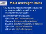 mao oversight roles