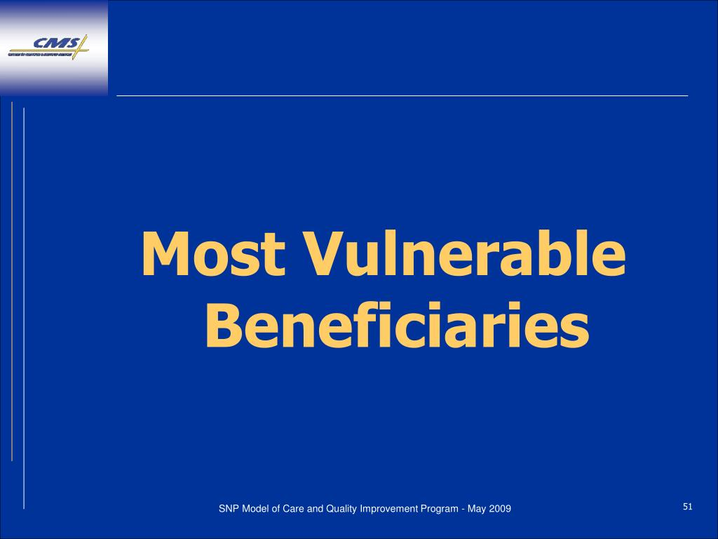 Most Vulnerable Beneficiaries