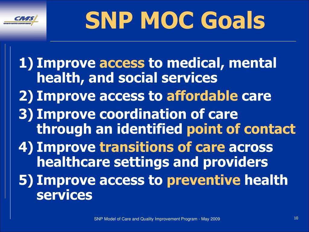 SNP MOC Goals