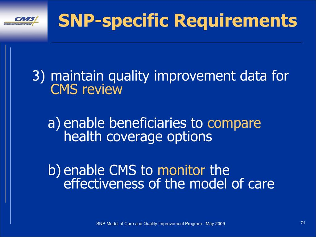 SNP-specific Requirements