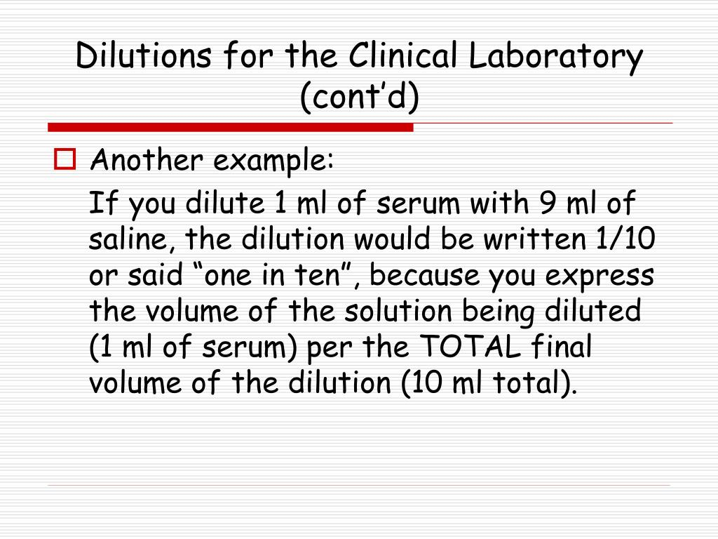 Dilutions for the Clinical Laboratory (cont'd)