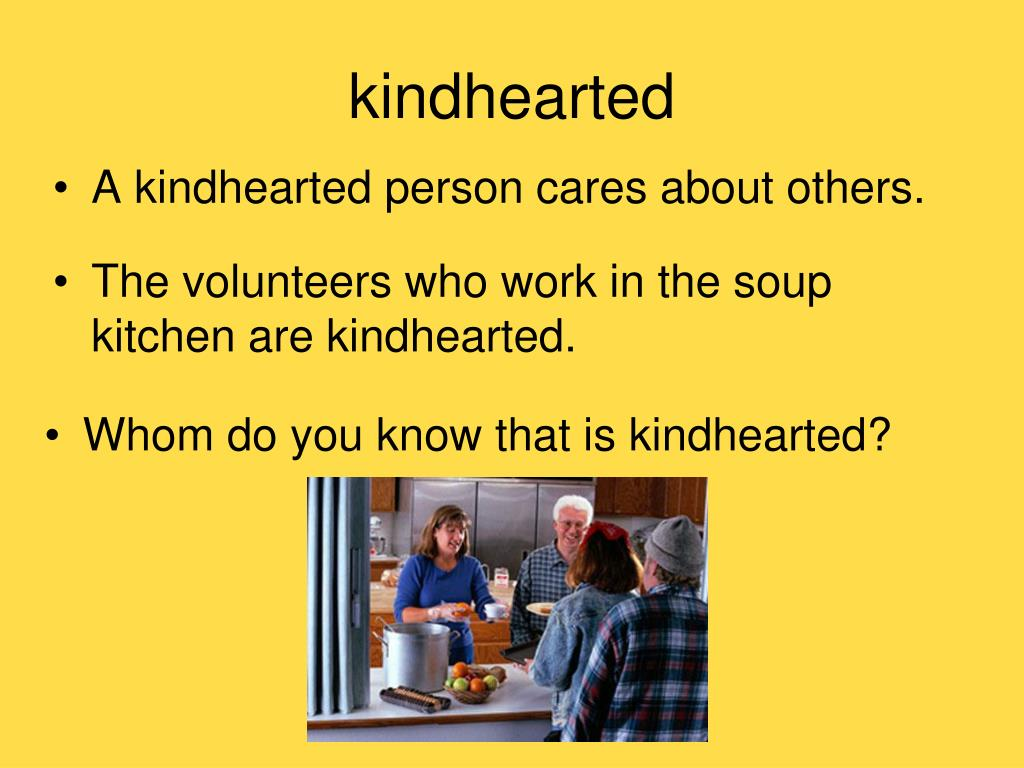 kindhearted