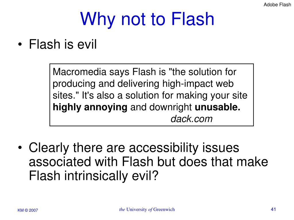 Why not to Flash