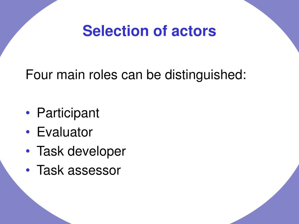 Four main roles can be distinguished: