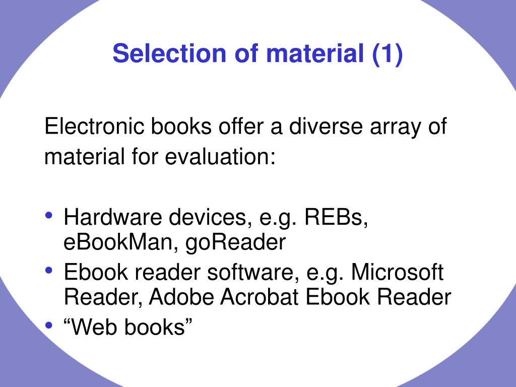 Electronic books offer a diverse array of