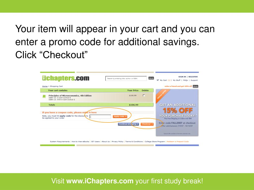 Your item will appear in your cart and you can enter a promo code for additional savings.