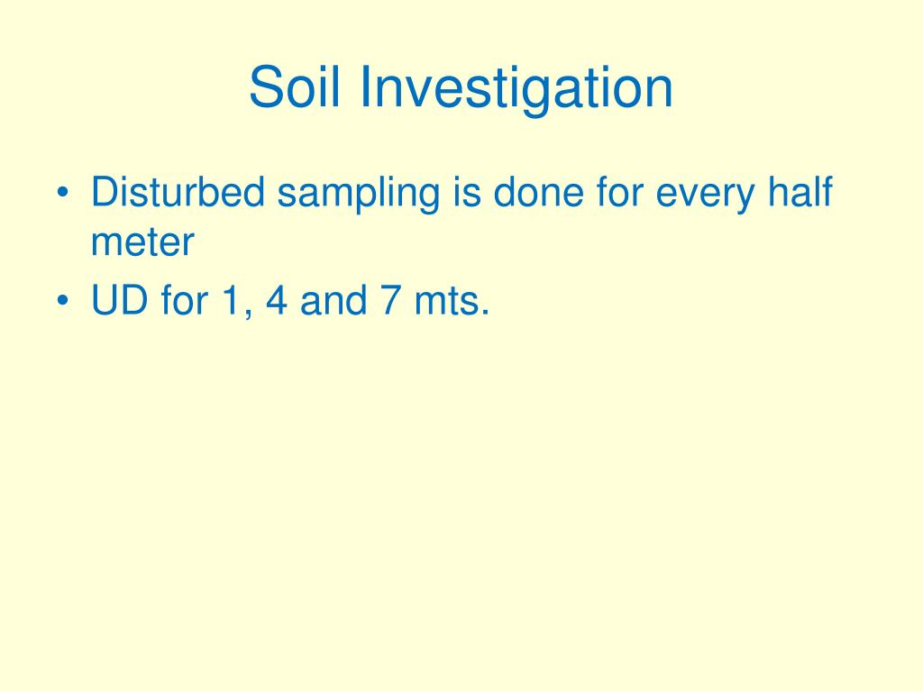 Ppt execution of soil investigation and foundation for Soil investigation report