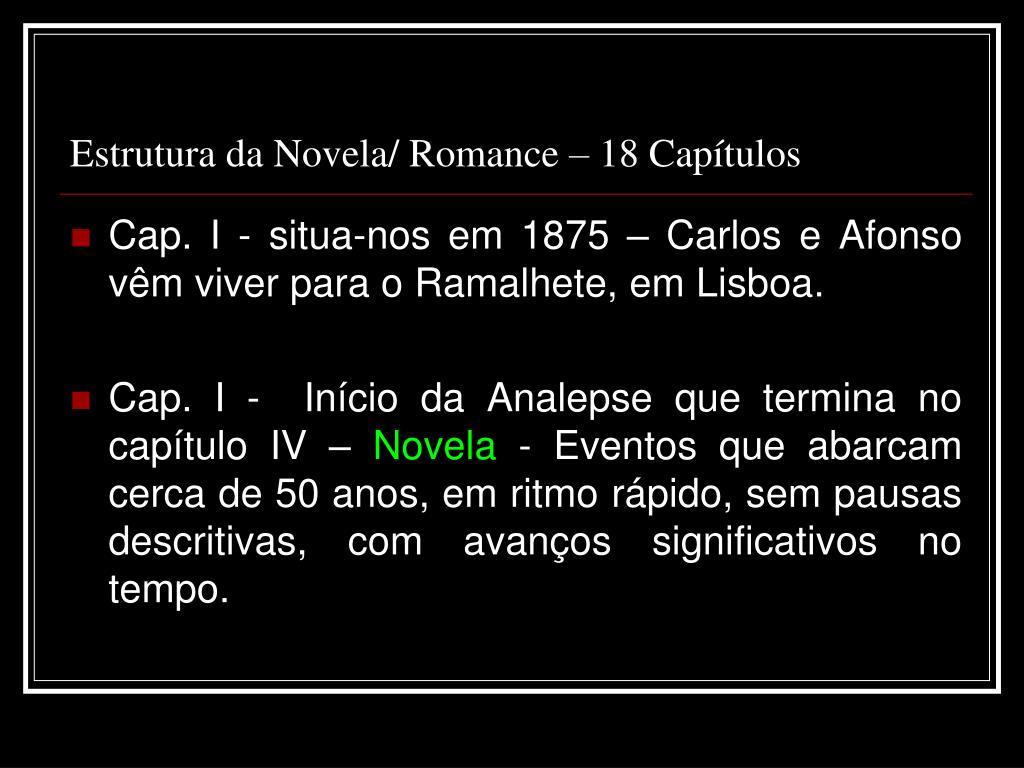 Estrutura da Novela/ Romance – 18 Capítulos