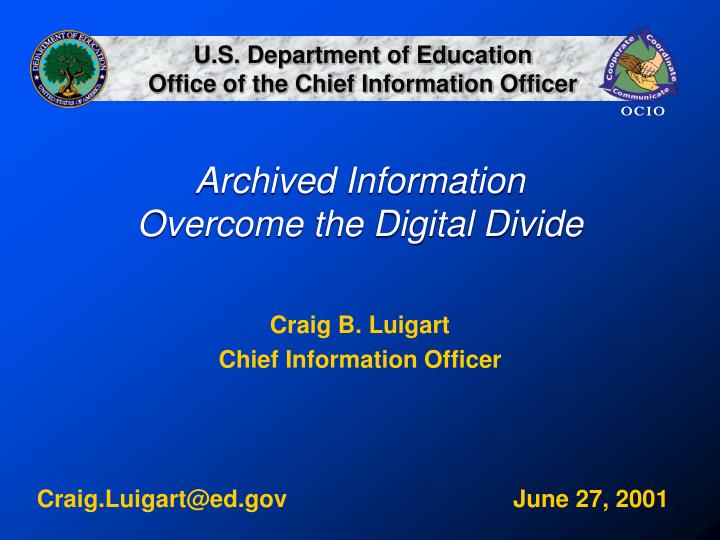 Archived information overcome the digital divide