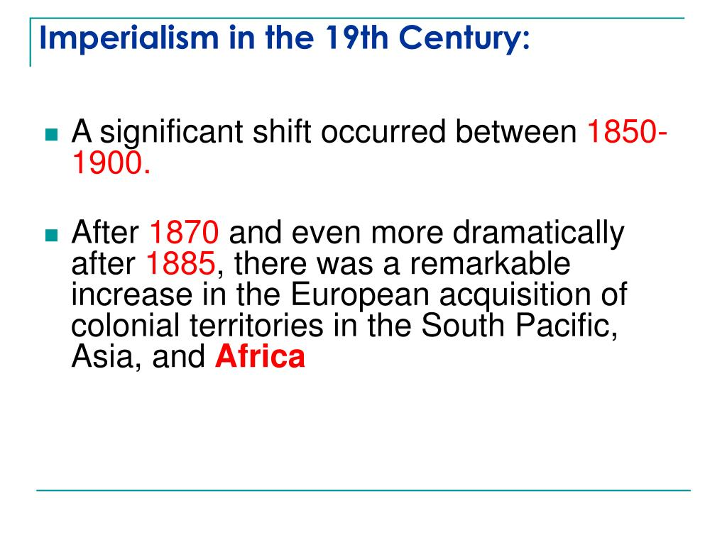 Imperialism in the 19th Century: